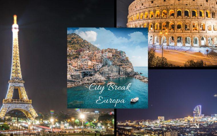 Cele mai bune oferte pentru un City Break european in 2019